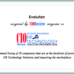 CIOReview Magazine Announces Evolution as one of the 20 Most Promising HR Technology Solution Providers 2016